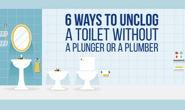 6 ways to unclog a toilet without a plunger or a plumber infographic visualistan. Black Bedroom Furniture Sets. Home Design Ideas