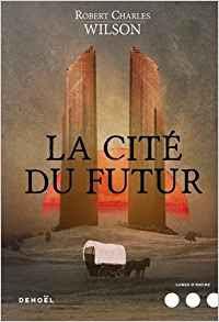 http://lesreinesdelanuit.blogspot.com/2017/06/la-cite-du-futur-de-robert-charles.html