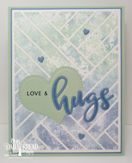Our Daily Bread Designs Stamp/Die Duos: Hugs, Custom Dies: Quilted Background, Pierced Heart, Clouds and Raindrops