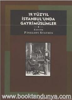 Foti Benlisoy, Stefo Benlisoy, Pinelopi Stathis – 19. Yüzyıl İstanbul'unda Gayrimüslimler