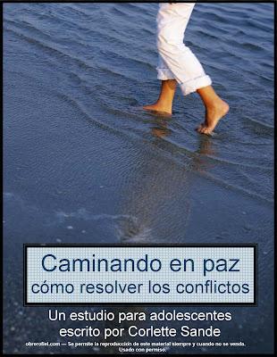Corlette Sande-Caminando En Paz:Cómo Resolver Los Conflictos-