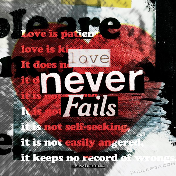 J-US – Love Never Fails