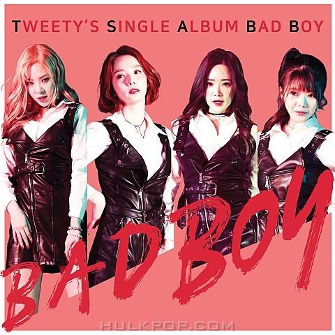 TWEETY – BAD BOY – Single