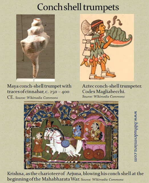 Conch shell trumpets were used in Mesoamerica and in Hindu-Buddhist cultures in rituals and for announcing the beginnings of battles