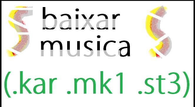 musicas kar mk1