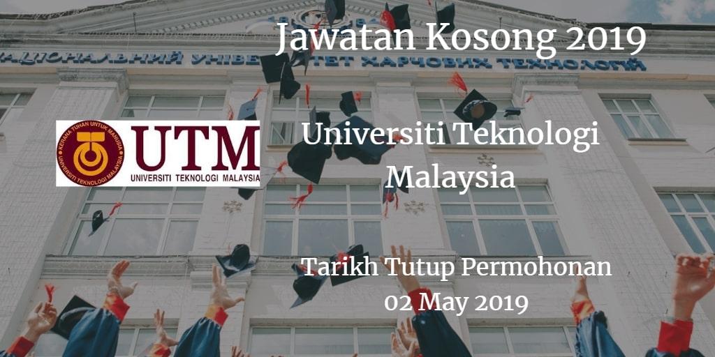 Jawatan Kosong UTM 02 May 2019