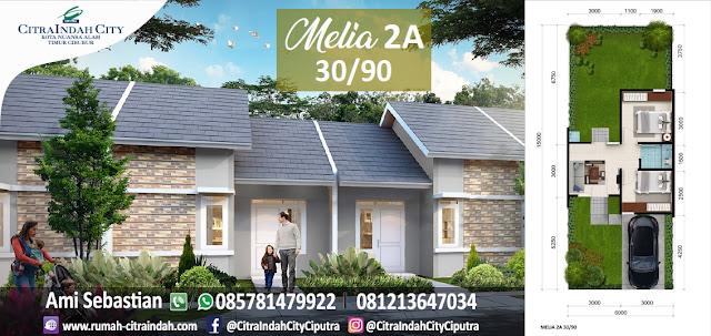 Model dan Denah Rumah MELIA 2A - 30/90 Citra Indah City
