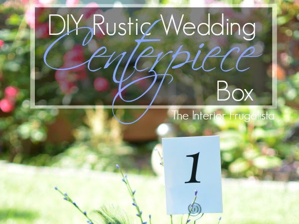DIY Rustic Wedding Centerpiece Boxes