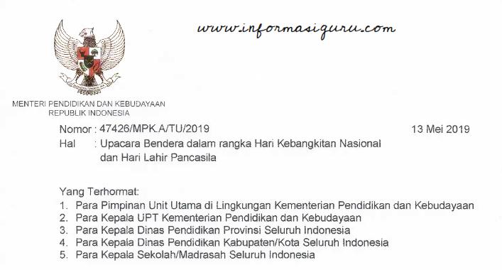 Download  Surat Edaran/SE Mendikbud Nomor: 47426/MPK.A/TU/2019 tentang Pedoman Pelaksanaan Upacara Bendera Harkitnas dan Hari Lahir Pancasila 2019