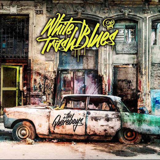 THE QUIREBOYS - White Trash Blues (2017) full