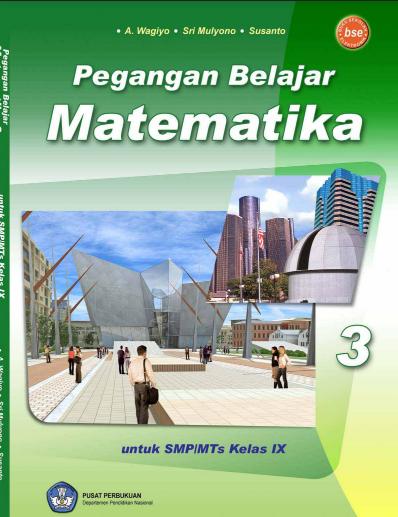 Download Buku Siswa KTSP SMP dan MTs Kelas 9 Pegangan Belajar Matematika 3
