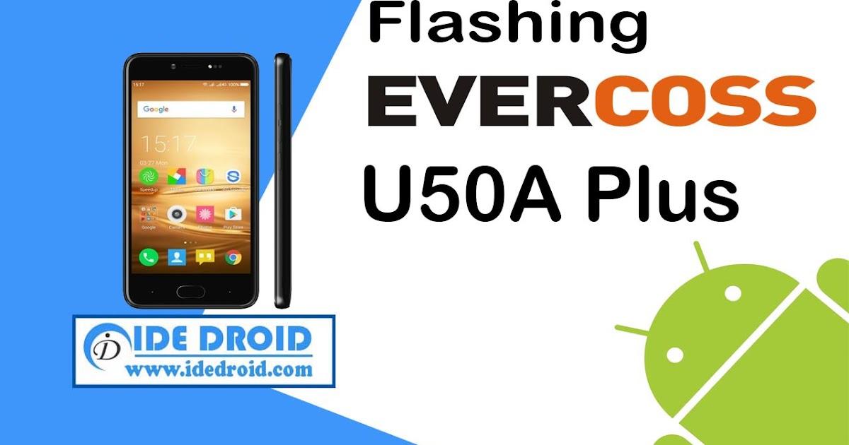 Cara Flashing Evercoss U50A Plus Via QGDP - Drive Firmware