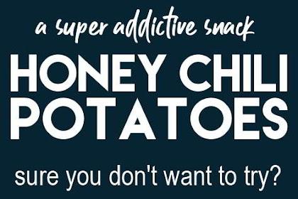 Crispy Honey Chilli Potatoes