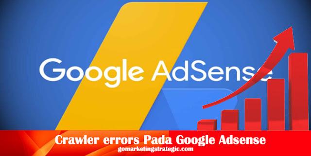Cara Mengatasi Masalah Crawler errors Pada Google Adsense