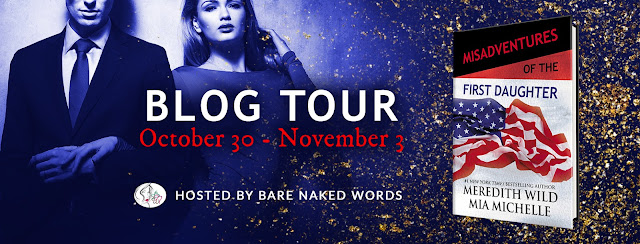 Misadventures of the First Daughter Release Blitz + Giveaway
