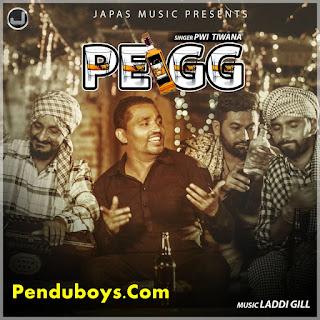Pegg Pwi Tiwana Download punjabi mp3 Full Song