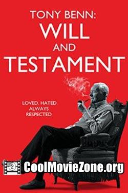 Tony Benn: Will and Testament (2014)