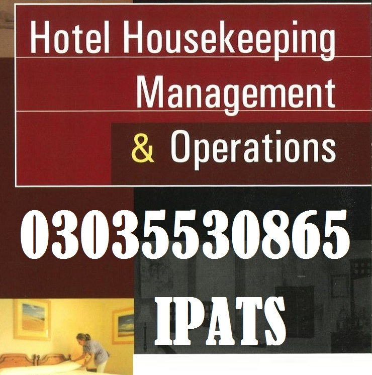 Hotel Management course in Faisalabad 923035530865, 03219606785, 3315145601, 03495021336 IPATS