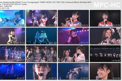 AKB48 'Te wo Tsunaginagara' 180921 M42R LIVE 1830 (Yamauchi Mizuki Birthday)