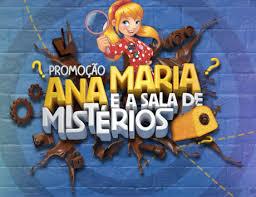Promoção Ana Maria e a Sala de Mistérios