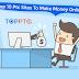 Top 10 PTC Sites To Make Money Online 2019