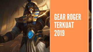Sekarang roger sangat kurang populer dibanding hero baru yang lagi nge tren saat ini Build Gear Roger dengan Item Terkuat di Mobile legends