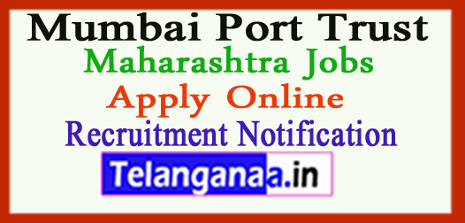 Mumbai Port Trust Recruitment Notification 2017 Apply