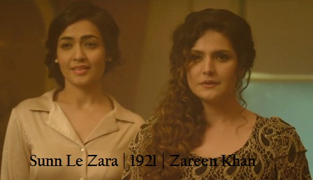 Sunn Le Zara Lyrics - 1921 | Arnab Dutta | Zareen Khan