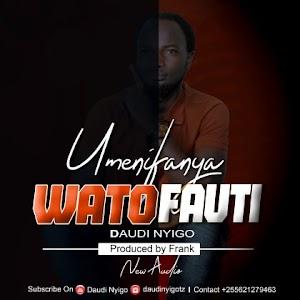 Download Audio | Daudi Nyingo - Umenifanya Watofauti