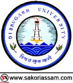 Dibrugarh University Recruitment 2019 | Professor, Associate Professor & Assistant Professor |  Vacancy 27 | Last Date: 26-04-2019 | SAKORI ASSAM