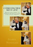 Libro Como hacerse rico Ya  autor Isabel Nogales