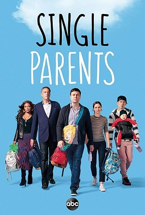 Série Single Parents - 1ª Temporada 2019 Torrent