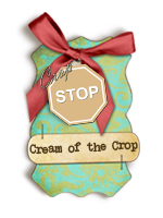 "My card was chosen for "" Cream of the Crop"" Jan 2014"