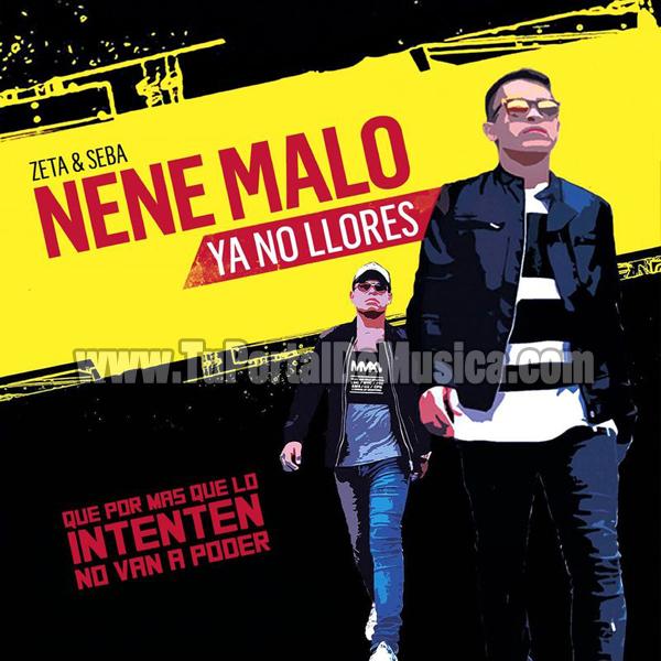 Nene Malo - Ya No Llores (2016)