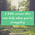 5 bible verses that can help when you're struggling