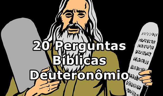 20 Perguntas Bíblicas Deuteronômio