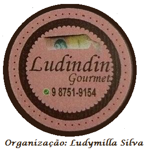 Parceira do Blog - Ludindin Gourmet