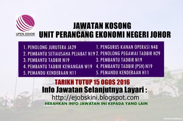 Jawatan Kosong Unit Perancang Ekonomi Negeri Johor (UPENJ) Ogos 2016