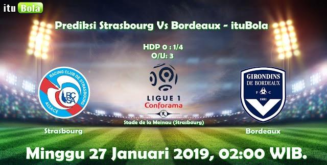 Prediksi Strasbourg Vs Bordeaux - ituBola