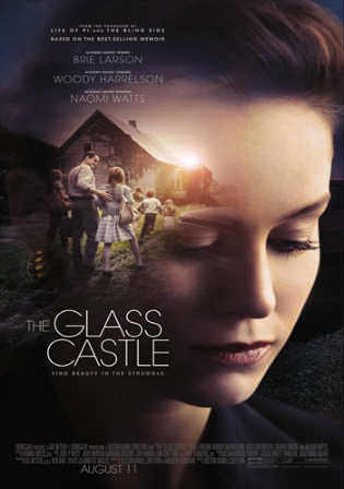The Glass Castle 2017 BluRay 350MB Full English Movie Download 480p Watch Online Free bolly4u