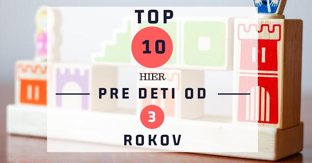 TOP 10 hier pre deti od 3 rokov na blogu https://spoluhratky.eu