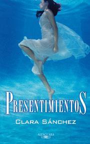 Presentimientos – Clara Sánchez