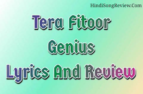 tera-fitoor-jab-se-chad-gya-re-lyrics-genius