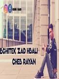 Cheb Rayan 2019 Bghitek Zad Hbali
