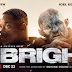 Bright (2017), crónica de lo que pudo ser
