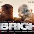 Bright (2017), crónica de lo que pudo ser