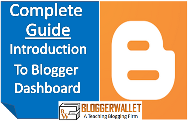 Complete Guide: Introduction To Blogger dashboard For Beginners