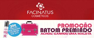 Promoção Batom Premiado 2017 Facinatus -