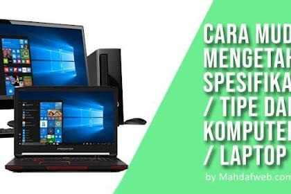 UPDATE! CARA MELIHAT SPESIFIKASI Laptop atau Komputer Lengkap