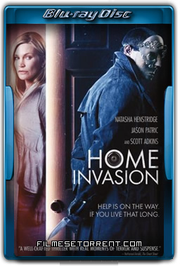 Home Invasion Torrent Dublado